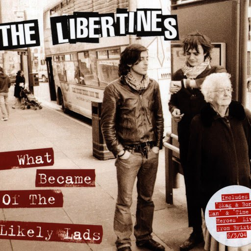 The Libertines альбом What Became Of The Likely Lads