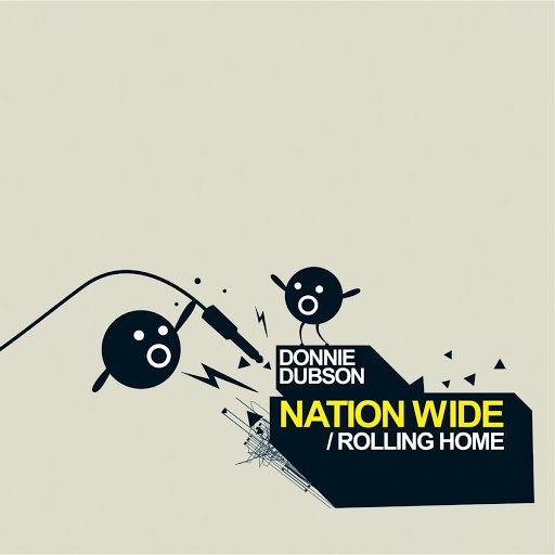 Donnie Dubson альбом Nation Wide / Rolling Home