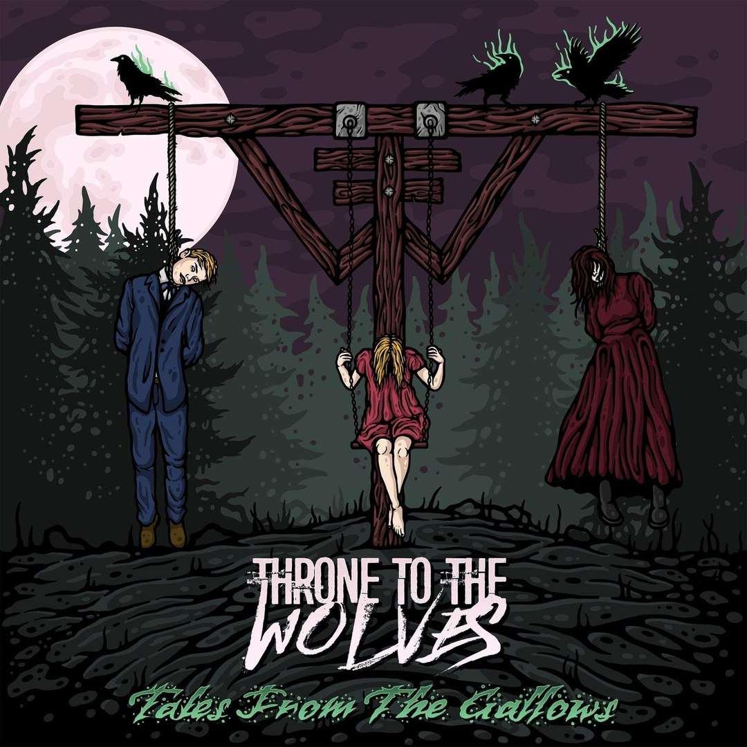 Throne to the Wolves - Tales from the Gallows [EP] (2018)