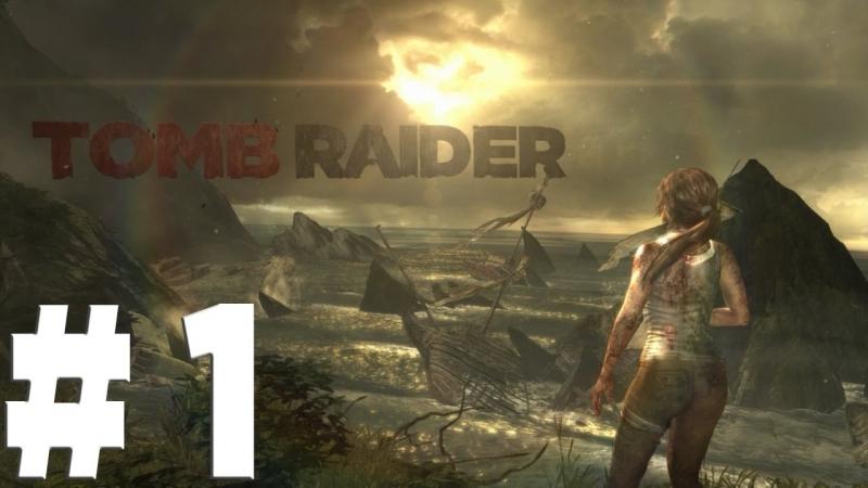 Tomb Raider (Расхитительница гробниц)от ИгроMafia-1-Начало-Кораблекрушение
