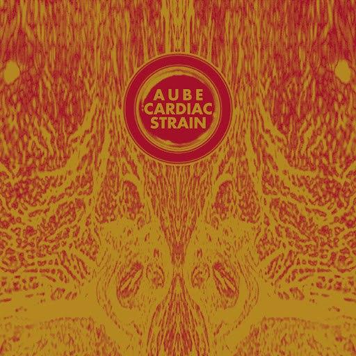 Aube альбом Cardiac Strain
