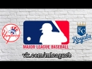 New York Yankees vs Kansas City Royals 20 05 2018 AL MLB 2018 3 3