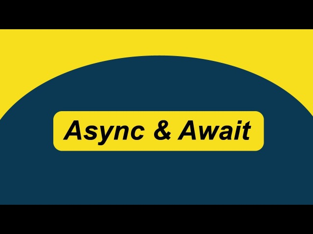 ASYNC AWAIT (or How To Write Syncronous Looking Code, Without The Wait)
