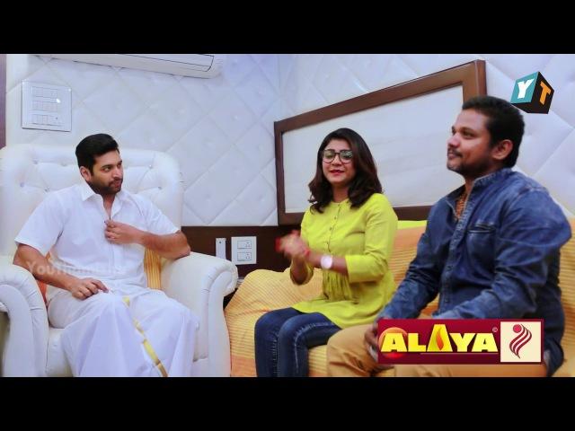 Jayam Ravi Exclusive Interview   Alaya TV Commercial Making Story   Blah Blah with VJ Dhanu