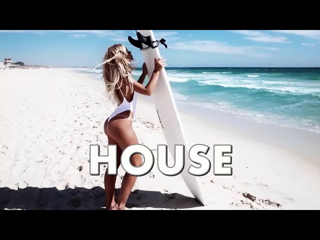 The Best Of Vocal Deep House Sessions Music 2018 - Special Party Club Mix - Chill Out Music 2018