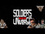 Soldiers of the Universe - The Aliens are Coming!
