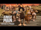 Early Man (2018 Movie) Official U.S. Trailer - Eddie Redmayne, Tom Hiddleston, Maisie Williams