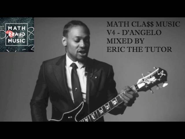 Best of Dangelo Playlist (Greatest Hits Neo Soul 2016 Mix by Eric The Tutor) MathCla$$ Music V4