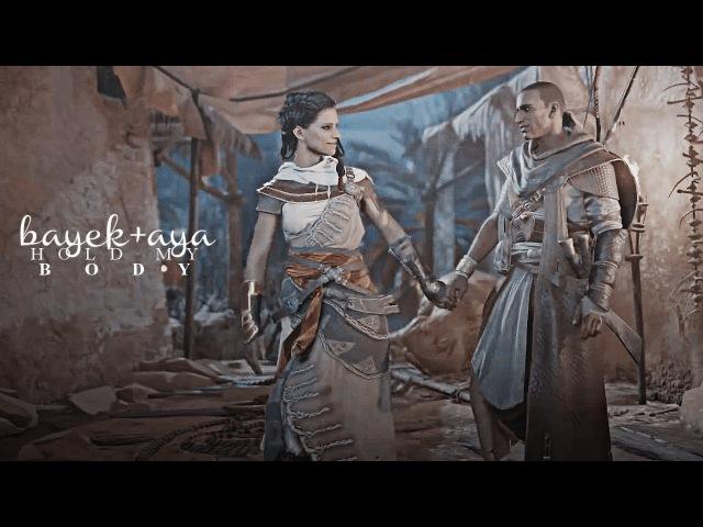 Assassin's Creed Origins | BayekAya | Hold My Body | GMV