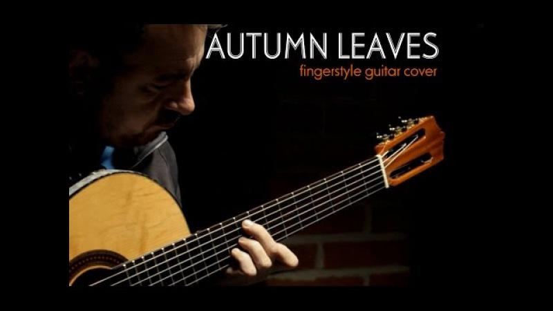 AUTUMN LEAVES - Joseph Kosma - fingerstyle guitar arrangement by soYmartino