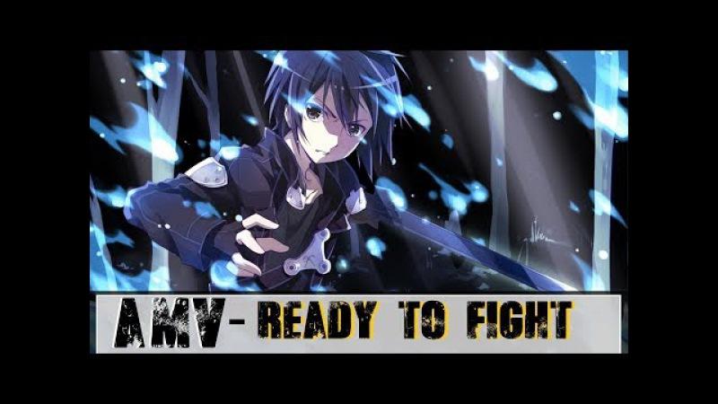SAO- [AMV] - Ready To Fight