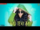 Bas Teri Aan SIMRAN Full Song Goldboy Fateh Shergill Teji Sandhu Latest Punjabi Songs 2018