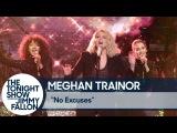 Meghan Trainor: No Excuses