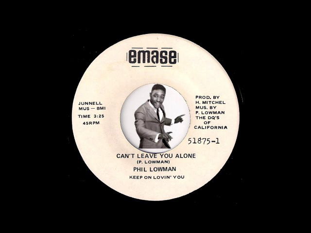 Phil Lowman - Can't Leave You Alone [Emase] Rare Soul Funk 45