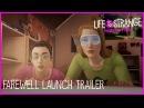 Релизный трейлер бонусного эпизода Life is Strange: Before the Storm — Farewell