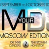 I AM YOUR DJ   28.09 -1.10 2018   MOSCOW
