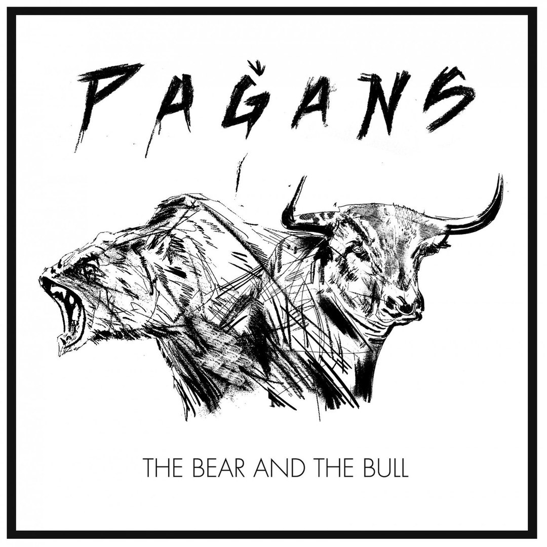Pagans - The Bear and the Bull (2018)