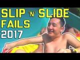 Slip and Slide Fails (April 2017) FailArmy