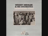Woody Herman His Thundering Herd - Blues in the Night