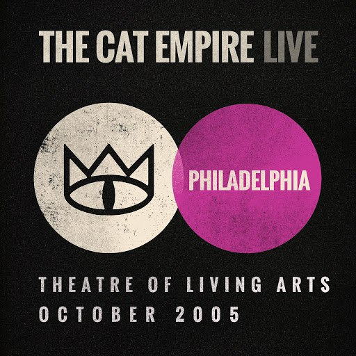 The Cat Empire альбом Live at the Theatre of Living Arts - The Cat Empire