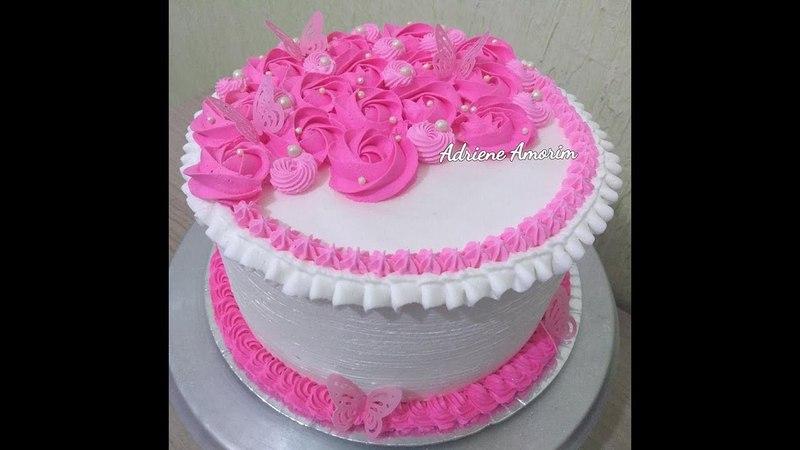 украшаем торт кремом Видео урок 125 Decorando um lindo Bolo com rosetas