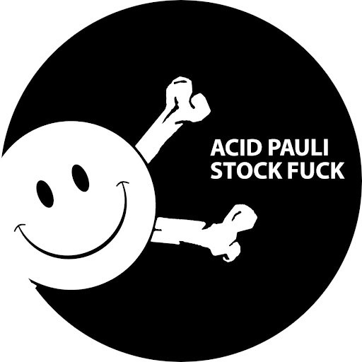Acid Pauli альбом Stock Fuck