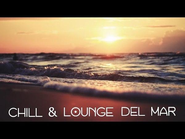 Chill Lounge del Mar (La Alcoba de las Musas Spanish Mix)