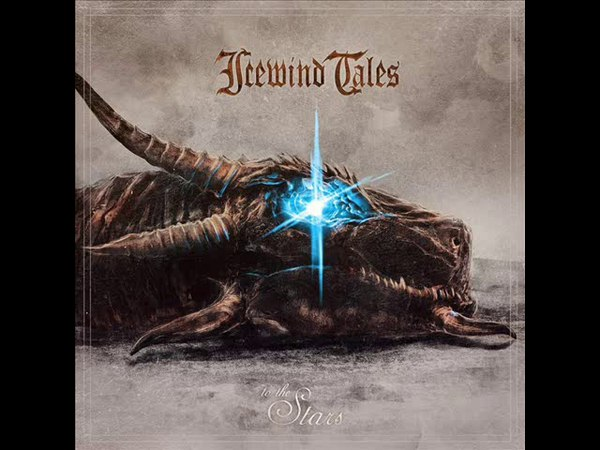 Icewind Tales - To The Stars