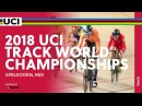 2018 UCI Track World Championships presented by Tissot Apeldoorn NED Day 5
