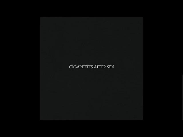 Cigarettes After Sex - Cigarettes After Sex (Full Album)