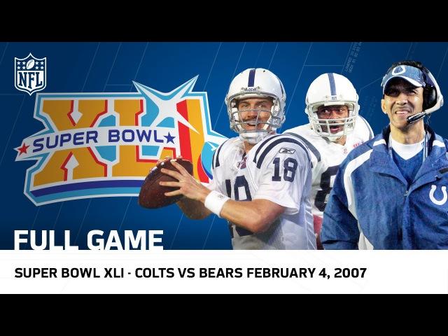 Peyton Manning's First Super Bowl Ring!   Colts vs. Bears Super Bowl XLI   NFL Full Game