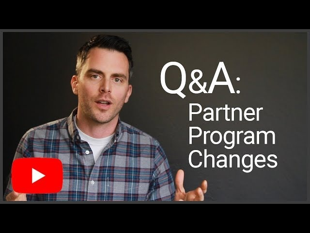 Burning Questions: YouTube Partner Program Changes