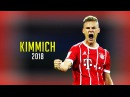 Joshua Kimmich 2018 ● More than a Defender Skills