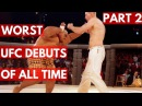 TOP 5: Worst UFC Debuts Of All Time Part 2 top 5: worst ufc debuts of all time part 2