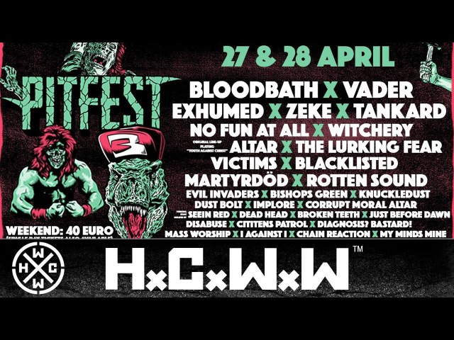 THE PITFEST 27. 28.04.2018 - TRAILER - HARDCORE WORLDWIDE (OFFICIAL HD VERSION HCWW)