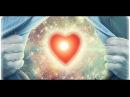 Медитация для восстановления связи с душой и раскрытие сердца для божественной безусловной любви