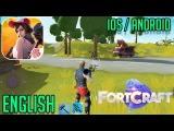 FORTCRAFT - iOS / ANDROID GAMEPLAY