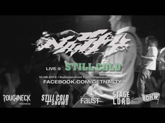 Nasty Live @ Still Cold Fest 2013 (HD)