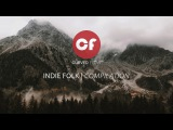Indie Folk Compilation February 2018