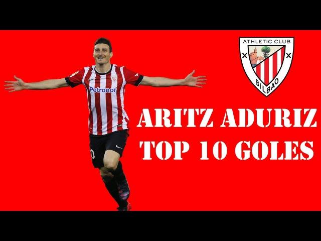 Aritz Aduriz Top 10 goles - HD