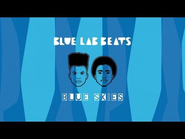 Blue Lab Beats - Blue Skies (Full EP Stream)