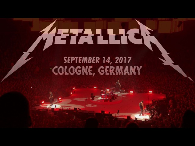 Metallica Live - 4K - World Wired Tour 2017 - Full Show - Lanxess Arena Cologne 14.09.2017