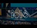 Google I/O 2016 за 10 минут: Wear 2.0, Google Home, Daydream и Android N - видео с YouTube-канала Rozetked