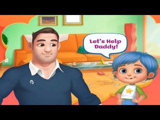Fun Care Kid Game - Daddy's Little Helper Messy Home - Fun Adventure Cleaning Game For Girl