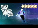 Улыбайся (Smile) - Just Dance 2016 (UNLIMITED) - Gameplay 5 Stars KINECT