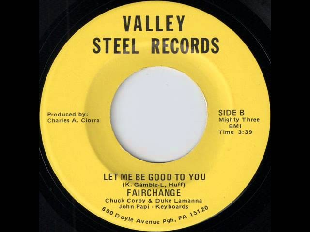 Fairchange - Let Me Be Good [Valley Steel] Rare Deep Soul Chuck Corby