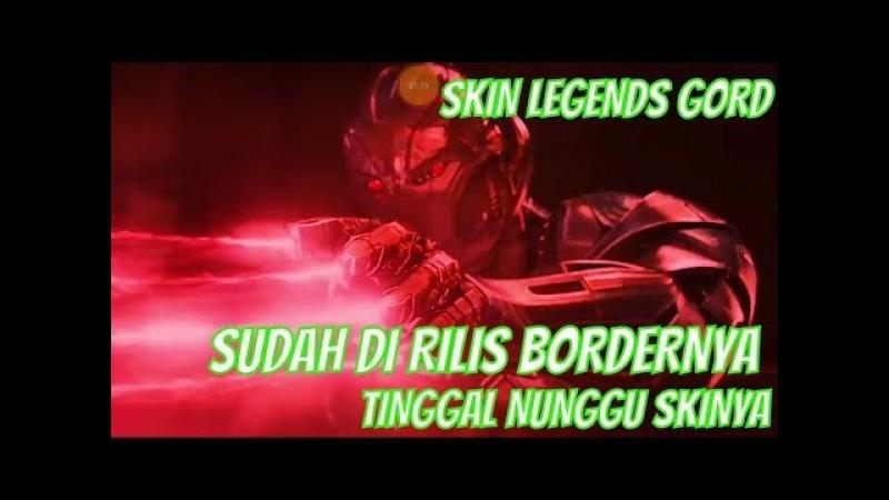 Telah di rilis border avatar gord cocnqueror codename storm , khusus gord skin legends gord