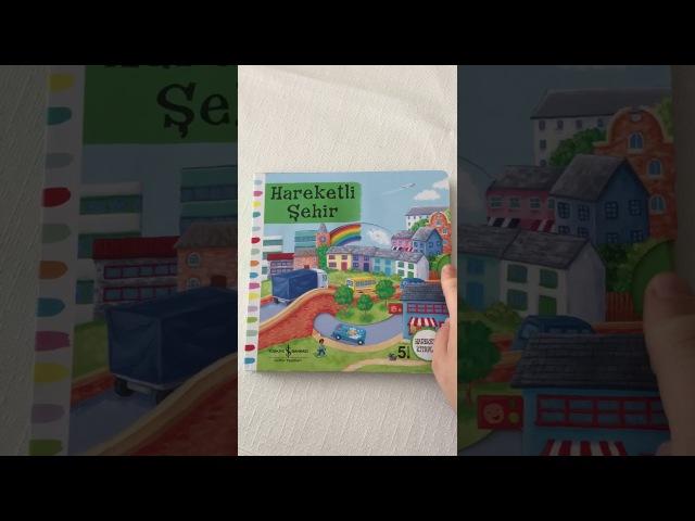 Hareketli Şehir2-5 Yaş Çocuk Kitabı