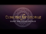 George Harrison - Concert for George Isn't It A Pity - Happy Birthday George!