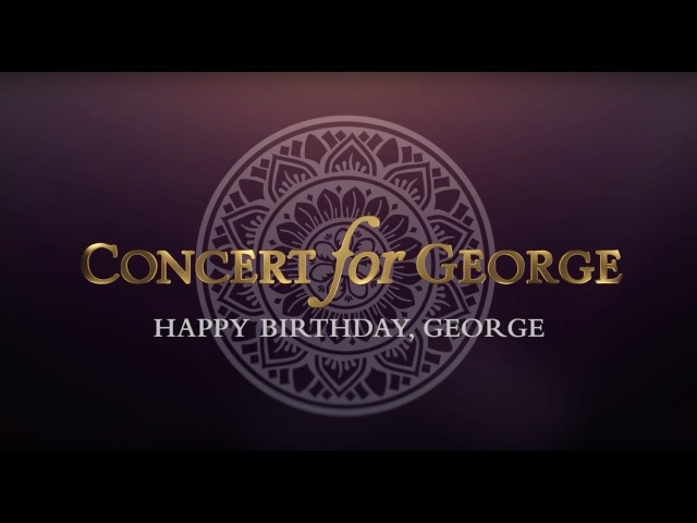 George Harrison - Concert for George: Isn't It A Pity - Happy Birthday George! » Freewka.com - Смотреть онлайн в хорощем качестве